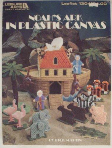 Noah;s Ark in Plastic Canvas (Craft Book)