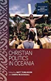 Christian Politics in Oceania, , 0857457462