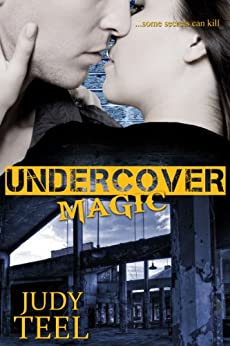 Undercover Magic (Shifty Magic Series Book 2) by [Teel, Judy]