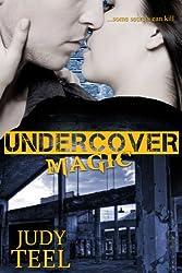 Undercover Magic (Shifty Magic Series Book 2)