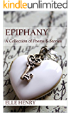 Epiphany: A Collection of Stories & Poetry