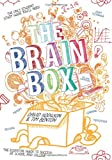 The Brain Box : The Essential Guide to Success at School or College, Hodgson, David and Benton, Tim, 1781351139