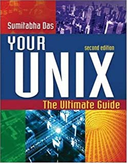 your unix linux the ultimate guide sumitabha das 9780073376202 rh amazon com your unix linux the ultimate guide pdf your unix linux the ultimate guide pdf