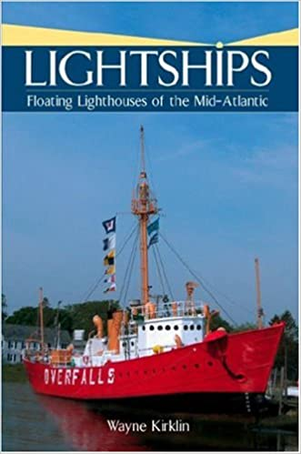 [\ FULL /] Lightships: Floating Lighthouses Of The Mid-Atlantic. Shirt Google fotos libre Stream PLEASE