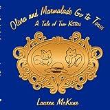Olivia and Marmalade Go to Town, Lauren McKune, 1434369994