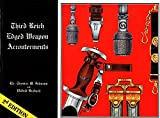 img - for Third Reich Edged Weapon Accouterments by Thomas M. Johnson (1978-03-01) book / textbook / text book