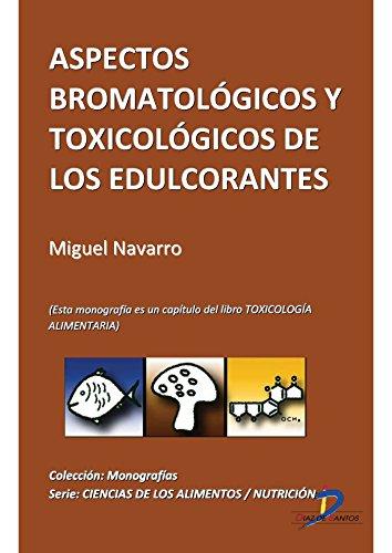 Descargar Libro Aspectos Bromatológicos Y Toxicológicos De Los Edulcorantes Manuel Repetto Jiménez