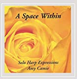 A Space Within by Amy CamieWhen sold by Amazon.com, this product is manufactured on demand using CD-R recordable media. Amazon.com's standard return policy will apply.