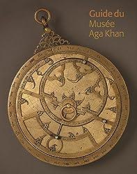 Guide Du Musee Aga Khan