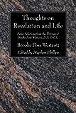 Thoughts on Revelation and Life, Brooke Foss Westcott, 1556357524