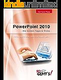 PowerPoint 2010 - Die besten Tipps und Tricks