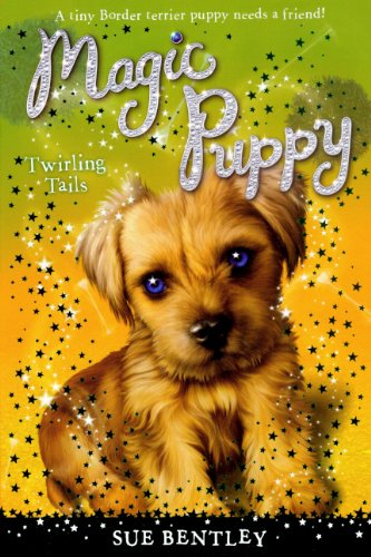 Read Online Twirling Tails (Turtleback School & Library Binding Edition) (Magic Puppy) ebook