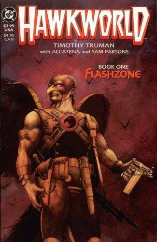HAWKWORLD BOOK ONE FLASHZONE