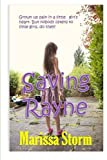 img - for Saving Rayne: Grown up pain in a little girl's heart. But nobody listens to little girls,do they? book / textbook / text book