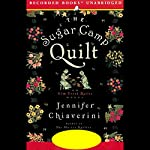 The Sugar Camp Quilt  | Jennifer Chiaverini