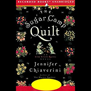 The Sugar Camp Quilt Audiobook