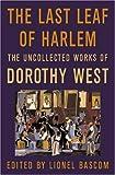 The Last Leaf of Harlem, Dorothy West, 0312261489