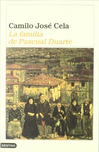 La familia de Pascual Duarte / The Family of Pascual Duarte (Ancora y Delfin / Ancora and Delfin) (Spanish Edition)