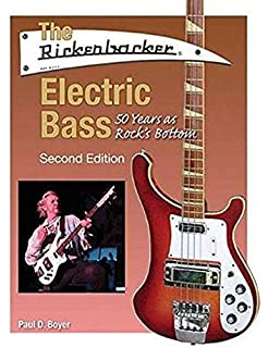 The Rickenbacker Electric Bass: 50 Years as Rocks Bottom