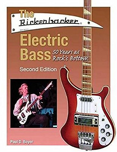 The Rickenbacker Electric Bass: 50 Years as Rock's - Walnut Bass