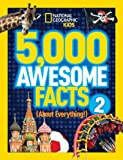 5,000 Awesome Facts (about Everything!) 2, National Geographic Kids Staff, 1426316968