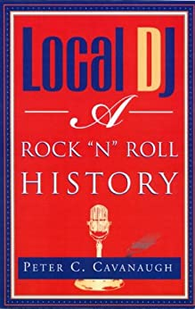 Local DJ -- Tenth Anniversary Edition by [Cavanaugh, Peter]