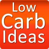 Low Carb Ideas