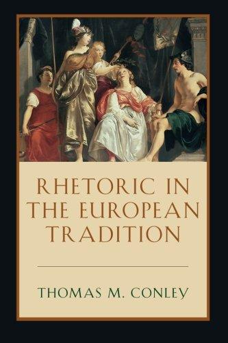 Rhetoric in the European Tradition