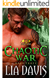 Chaotic War: A Dragon Shifter Romance (Sons of War Book 3)