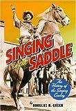 Singing in the Saddle, Douglas B. Green, 082651412X