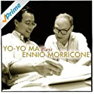 Yo-Yo Ma Plays Ennio Morricone (Remastered)