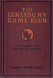 The Cokesbury game book, – tekijä: Arthur…