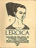 L'Eroica. Rassegna italiana di Ettore Cozzani. N. 135-136.