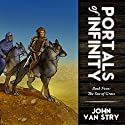 Portals of Infinity Book Four: The Sea of Grass Audiobook by John Van Stry Narrated by Dusty Rhoades