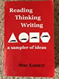 Reading, Thinking, Writing : A Sampler of Ideas, , 097709460X