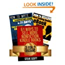 Kindle Publishing Package: How to Discover Best-Selling eBook Ideas + How to Write a Nonfiction eBook in 21 Days + 61 Ways to Sell More Nonfiction Kindle Books