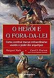 capa de Herói e o Fora da Lei