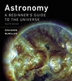 Astronomy: A Beginner's Guide to the Universe (8th Edition)