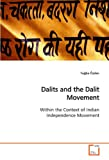 Dalits and the Dalit Movement, Tugba Özden, 3639168666