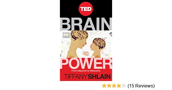 Amazon brain power from neurons to networks kindle single amazon brain power from neurons to networks kindle single ebook tiffany shlain kindle store fandeluxe Images