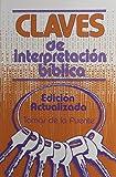Claves de Interpretacion Biblica (Spanish Edition)