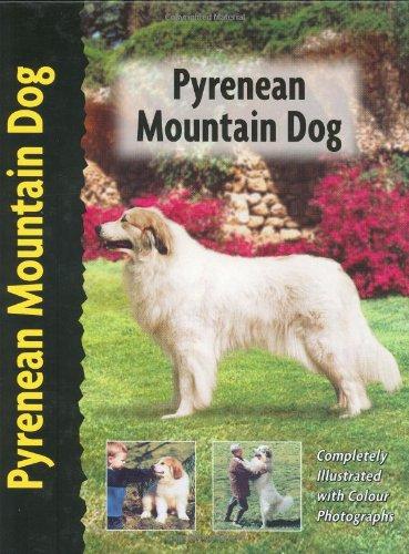 Read Online Pyrenean Mountain Dog (Berger des Pyrenees) (Pet Love) pdf