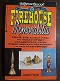 Firehouse Memorabilia, James Piatti, 038077092X