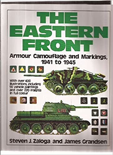 Book The Eastern Front: Armour Camouflage and Markings, 1941 to 1945 by Steven J. Zaloga (1993-10-02)