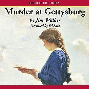 Murder at Gettysburg Audiobook