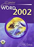 Microsoft Word 2002 : Core & Expert Certification, Rutkosky, Nita H., 0763814059
