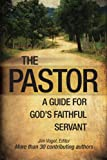 img - for The Pastor: A Guide for God's Faithful Servant book / textbook / text book