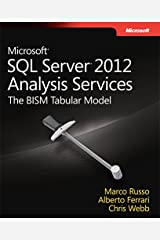 Microsoft SQL Server 2012 Analysis Services: The BISM Tabular Model (Developer Reference) Kindle Edition