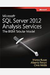 Microsoft SQL Server 2012 Analysis Services: The BISM Tabular Model (Developer Reference) (English Edition) Edición Kindle