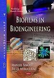 Biofilms in Bioengineering, , 1629481610